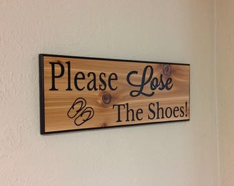 No Shoes Sign, please lose the shoes, take off your shoes