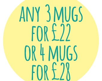 Any 3 Mugs For 22 Pounds GBP, Any 4 Mugs For 28 Pounds GBP, Special Offer, Mugs For Gifts, Funny Mugs, Gift For A Friend, Mother's Day Gift