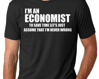 Economist T-shirt Funny Gift For Financial Expert Economics Graduation Tee Shirt Business School University Student Manager Gift