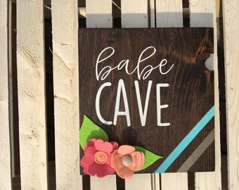Babe Cave Wood Sign | Home Decor | Rustic Home Decor