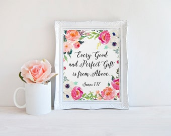 Christian Art, Every Good And Perfect Gift Is From Above, Bible Verse Wall Art, Scripture Printable, James 1:17, Religious Art, Quote Floral