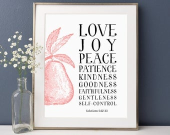 Bible Quote, The Fruit Of The Spirit Is Love, Joy, Peace, Galatians 5:22, Scripture, Bible Verse Print, Quotes, Bible Verse Wall Art, Prints