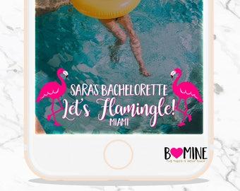 Custom Snapchat Geofilter, Let's Flamingle, Bachelorette Snapchat Filter,Last Flamingle Snapchat, Birthday Snapchat Filter, Last Flamingle,