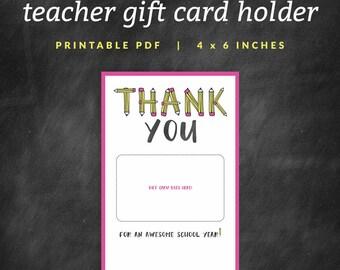 Teacher Gift Card Holder - Printable Thank You Gift Card Holder - Instant Download - Printable 4x6 PDF