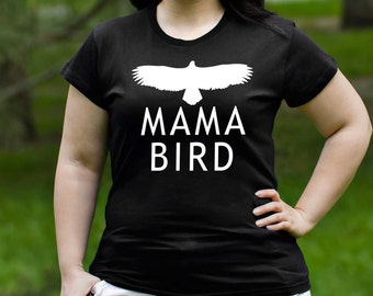 Mama Bird Shirt T Shirt Tee Ladies Women Gifts for Mom Present Mothers Day New Mommy Baby Shower Pregnancy Announcement Mommy to Be PA1071