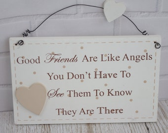 Friend Plaque Good Friends Are Like Angels They Are There Friendship F1607F