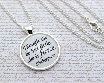 A Midsummer Night's Dream, Shakespeare 'Though She Be But Little She Is Fierce', Quote Necklace or Keychain, Keyring
