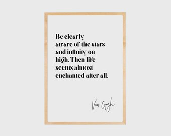 Inspirational Wall Art, Inspirational Quote, Van Gogh, Typography Print, Wall Decor, Printable, Famous Quotes, Be clearly aware of the stars