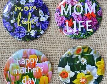Mother's Day button - Mother's Day pin - Mother's Day gift - mom life - flower button - flower Mother's Day gift - Happy Mother's Day