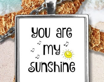 You Are My Sunshine Necklace - Best Mother's Day Gift for Mom - Square Pendant Necklace - 22 in Chain - Mothers Day Jewelry Gift for Wife