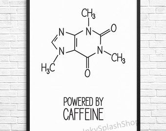 Coffee print. Powered by Caffeine quote Molecule Chemistry Science formula printable wall art. Coffee lovers Geeky gift. Kitchen wall decor