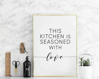 This kitchen is seasoned with love, Romantic kitchen print, Romantic quotes, Romantic art print, Funny kitchen prints, Funny kitchen decor