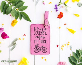 Luggage Tag with Travel Quote, Faux Leather Travel Bag Tag, Life is a Journey, Enjoy the Ride, Bicycle, Cute Bike Tag, Bike Basket LT25