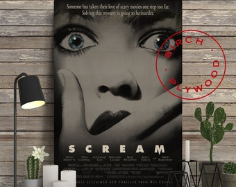 SCREAM Movie - Poster on Wood, Neve Campbell, Courteney Cox, Drew Barrymore, Movie Poster, Unique Gift, Birthday Gift, Print on Wood