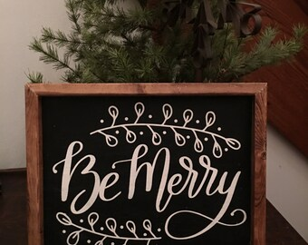 Be Merry Sign, Christmas Wood Sign, Farmhouse Decor, Rustic Wood Sign,