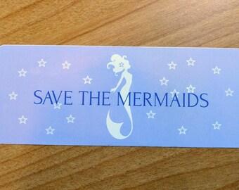 Save the Mermaids Bumper Sticker
