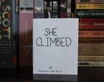 She Climbed a Flash Fiction Zine by Cheyenne Buck, Short Story Zine