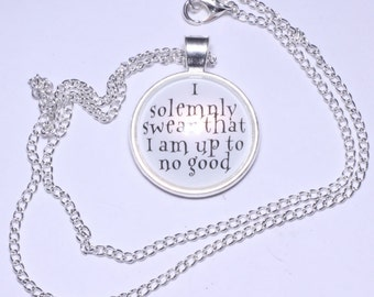 I Solemnly Swear That I am Up to No Good Necklace or Keychain Maruaders Map