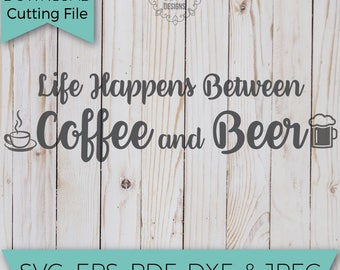 Coffee Svg - Beer Svg - SVG - SVG File - Svg Cutting Files - Svg Cut Files - Svg Cuts - Heat Transfer Designs