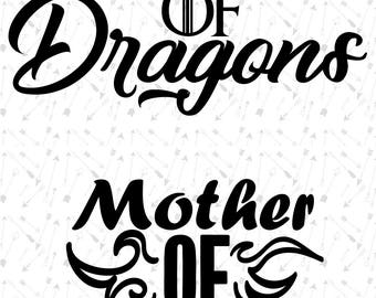 Mother Of Dragons Svg Files, Game of Thrones svg, GOT svg, Typography cut file For Cricut, Silhouette Cameo, Cut Vinyl Decal