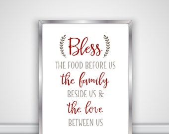 Bless The Food Before Us, The Family Beside Us & The Love Between Us - Kitchen Decor - Digital File