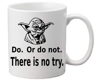 Yoda,Do or do not there is no try,coffee mug,star wars,yoda,star wars gift idea,yoda gift idea,star wars coffee mug,star wars gift idea,mugs