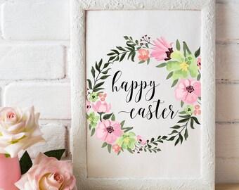 Happy Easter printable wall art Easter sign Easter digital print Easter print Instant download Easter decor Spring print Floral
