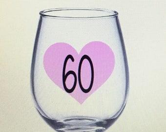 60th wine glass. 60th gift. 60th birthday gift. 60 wine glass. 60 gift. 60 birthday gift. Sixty gift. Sixty wine glass.