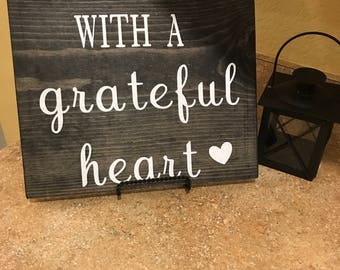 begin each day with a grateful heart, rustic sign, hand painted, wooden sign