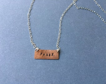 Pause. Stamped Necklace