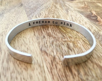 i refuse to sink bracelet, Inspiration quote bracelet, Back to School, Cuff Bracelet, Encouragement Gift for Her, Motivation, Hidden Message