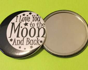Pocket Mirror - Love you to the moon and back