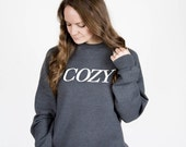 WINTER SALE Cozy Lettering Charcoal Heather Crewneck Sweatshirt / COZY