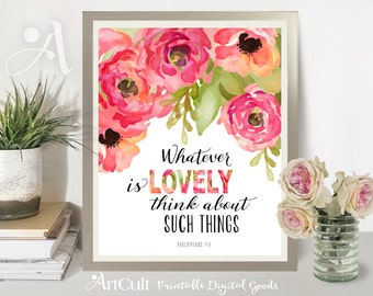 "Printable Artwork digital download Scripture Bible verse ""Whatever is lovely"" Philippians 4:8, typography art for home decor by ArtCult"