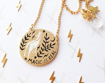 Limited Edition Magic is Real Pendant