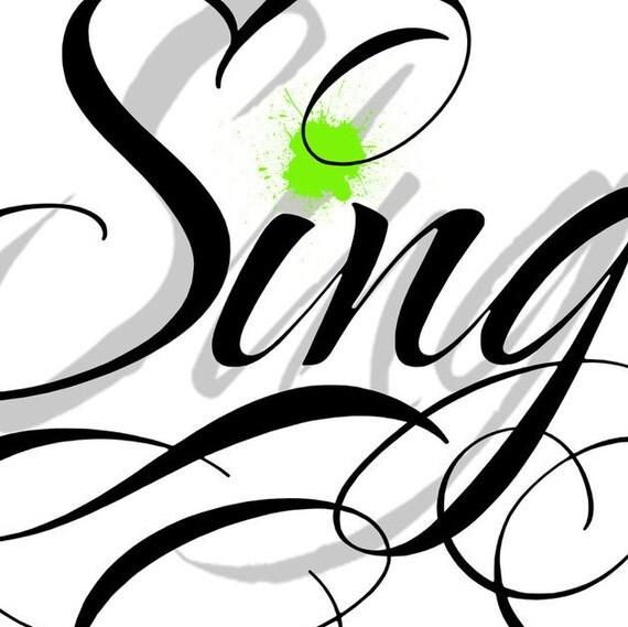 Sing Splat Typography Art Print Artist Signed By Joe DeLeon