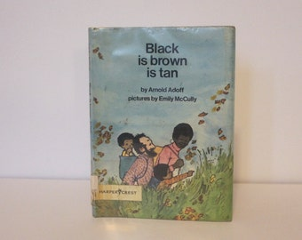 1973, Black Is Brown Is Tan by Arnold Adoff - vintage 70s childrens poetry story book, 1st ed hardcover with dust jacket - biracial family