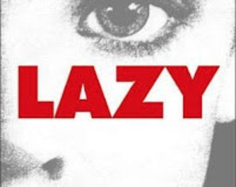 LAZY: Book by Peter Sotos - Rare Book