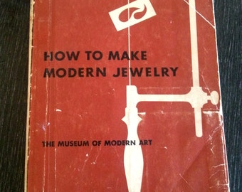 How to Make Modern Jewelry book 1960 from Museum of Modern Art