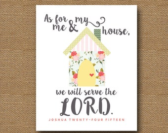 As For Me & My House | Printable Scripture Wall Art | DIY PRINTABLE | Christian, Bible Art for the Home | Joshua 24:15 | Country Floral