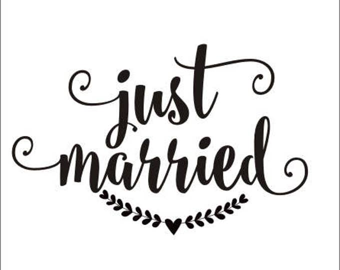 Just Married Decal Wedding Vinyl Decal Rustic Handwritten Just Married Wedding Decor Vinyl Wall Decal Car Window Decal Heart Laurel