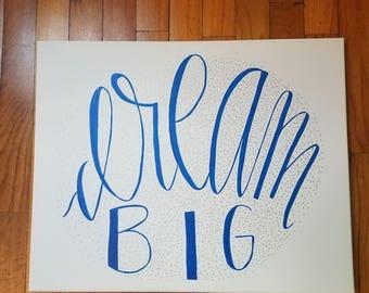 Dream Big Canvas; Inspirational Canvas; Blue and Silver Dream Big