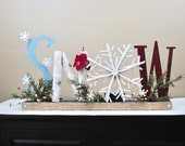 SNOW Sign / Fireplace Mantle SNOW Sign / Christmas Decoration / Holidays
