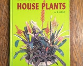Exotic House Plants by A B Graf - 8th Edition - 1200 Illustrations - Illustrated Plant Guide - Vintage Hardback Book
