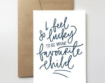 Favourite Child Card | Favourite Child. Father's Day. Mother's Day. Parent. Love. Funny.