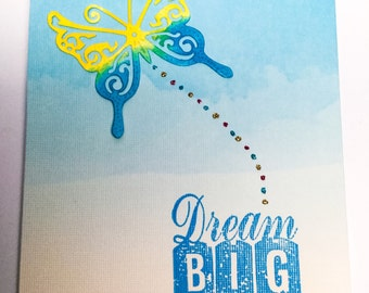 Butterfly birthday cards: Dream Big - Butterfly card - ombre blue - birthday card - congratulations card - hand stamped - Wcards