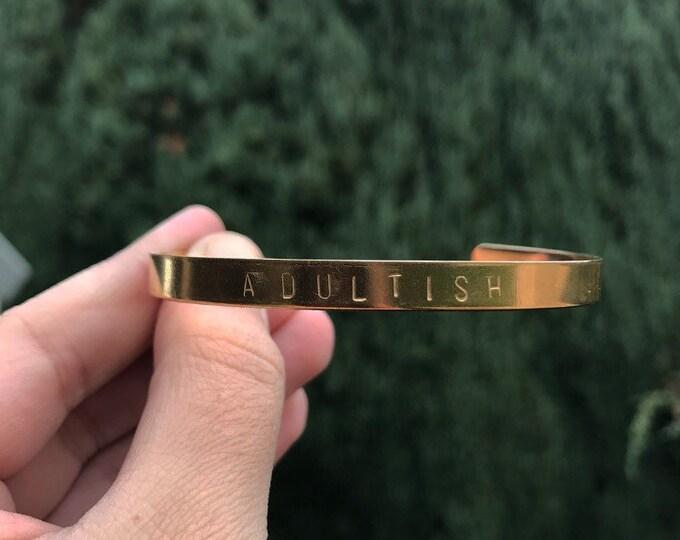 Adultish Handstamped Bracelet