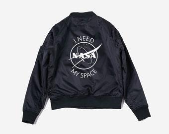 NASA I Need My Space Bomber Jacket