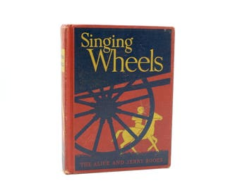 Singing Wheels Alice and Jerry Book Primary Reader