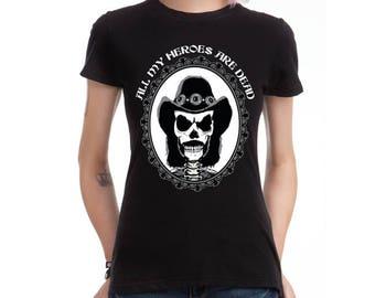 Lemmy Tribute female T-Shirt All My Heroes are dead black skull Motorhead heavy metal punk rock - Handmade in Italy Limited Edition